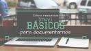 5 recursos (muy) básicos para documentarnos
