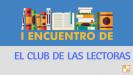 I Encuentro de Escritores, Lectores, Editoriales, Blogueros y Booktubers