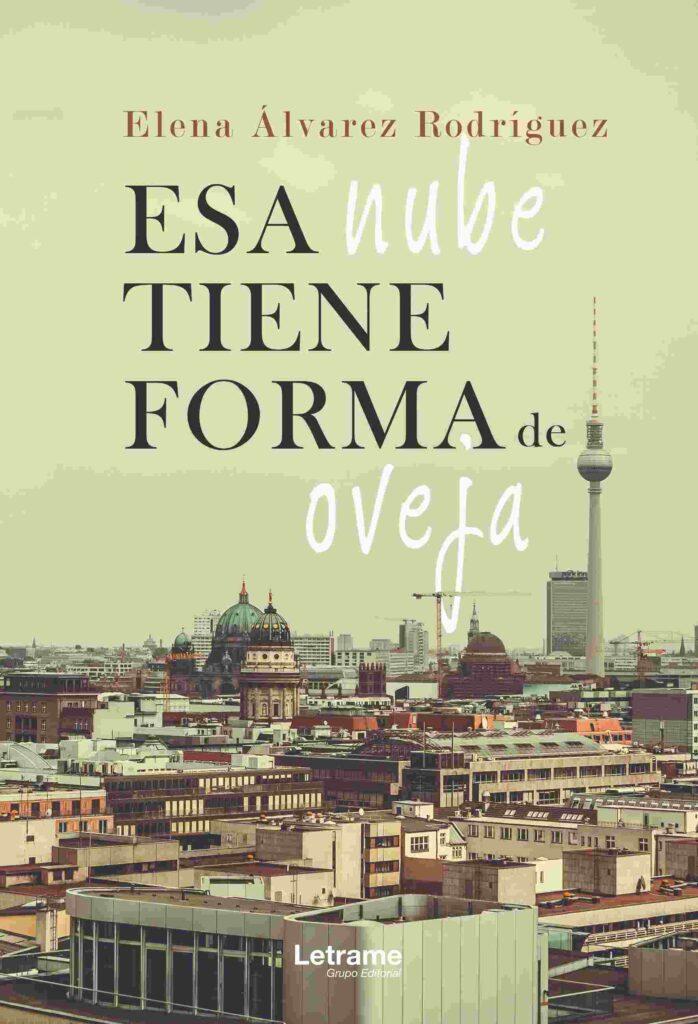 Reseña Esa nube tiene forma de oveja, de Elena Álvarez - Cine de Escritor