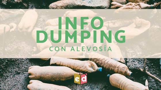 Infodumping con alevosía — Esquinas Dobladas